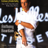 """Kitchen Confidential. Aventuri din intimitatea restaurantelor"" de Anthony Bourdain"