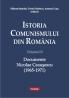 """""""Istoria comunismului din România. Documente Nicolae Ceauşescu (1965-1971)"""", îngrijit de Mihnea Berindei, Dorin Dobrincu şi Armand Goşu"""