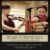 """BAROCHINERIA"", recital extraordinar cu Natalia Colotelo Pancec şi Maxim Belciug, la Ateneul Român"