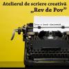 """Începe atelierul de scriere creativă """"Rev de Pov"""", cu Florin Iaru şi Marius Chivu"""