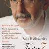 """Volumul """"Teatru 7"""" de Radu F. Alexandru, lansat în premieră la Teatrul Odeon"""