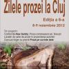 Zilele prozei la Cluj, ediţia a VI-a