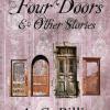 """""""Four Doors and Other Stories/Patru Uși și alte povești"""" de A.G Billig"""