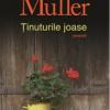 """""""Ţinuturile joase"""" de Herta Müller"""