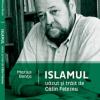 """""""Islamul văzut şi trăit de Călin Felezeu"""" de Marius Benţa"""