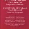 """Volumul şi revista """"Orizzonti culturali italo-romeni/Orizonturi culturale italo-române"""" de Afrodita Carmen Cionchin, lansate la Timişoara"""