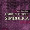 """""""Limbaj şi putere simbolică"""" de Pierre Bourdieu"""