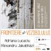 """""""Frontiere ale vizibilului"""" de Adriana Lucaciu & Alexandru Jakabhazi, la ATELIER 030202"""