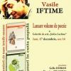 """""""O frontieră cât toate iernile noastre"""" şi """"Fluturi în cutia poştală"""" de Vasile Iftime"""