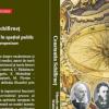 """""""Filosofia românească în spațiul public. Modernitate și europenizare"""" de Constantin Schifirneţ"""