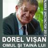 """Dorel Vişan susţine conferinţa """"Omul și taina lui"""", la Teatrul Naţional din Craiova"""