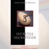 """""""Secretul secretelor"""" de Flaviu George Predescu"""