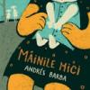 """""""Mâinile mici"""" de Andrès Barba"""