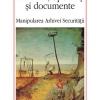 """""""Cărturari, opozanţi şi documente. Manipularea Arhivei Securităţii"""" de Gabriel Andreescu"""