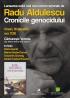 """""""Cronicile genocidului"""" de Radu Aldulescu"""