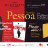 "Dublu eveniment ""Fernando Pessoa"", la Librăria Humanitas de la Cişmigiu"