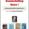 """""""Counterfeiting Noica! Controversatul Noica răsare din nou!"""", editor C. George Sandulescu"""