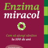 """Enzima miracol"" de dr.  Hiromi Shinya"