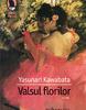 """""""Valsul florilor"""" de Yasunari Kawabata"""