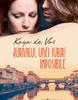 """Jurnalul unei iubiri imposibile"" de Kaya de Vos"