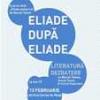 "Dezbaterea ""Eliade după Eliade"", la Cartea de Nisip"