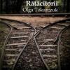 """Rătăcitorii"" de Olga Tokarczuk"