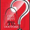 """""""Cine eşti tu, doctore?"""", primul manual de branding personal adresat cadrelor medicale din România"""
