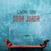 """Dona Juana (Fals tratat de mitologie contemporană)"" de Lorena Lupu"
