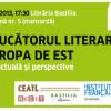"""""""Traducătorul literar în Europa de Est: situaţia actuală şi perspective"""""""