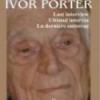 """""""Ivor Porter (1913-2012)"""" de Marilena Lică-Maşala"""