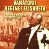 """""""Vânătorii Reginei Elisabeta. Memoriile unui ofiţer din garda reaglă"""" de Mihai I. Buttescu"""