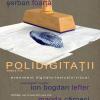 POLIDIGITAŢII,  etapa a VI-a, eveniment digitalo-textualo-vizual cu Romelo Pervolovici şi Şerban Foarţă