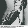 Serile Bucureşti Strict Secret: Maria Tănase
