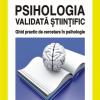 """""""Psihologia validată ştiinţific. Ghid practic de cercetare în psihologie"""" de Florin A. Sava"""