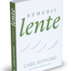 """Remedii lente"" de Carl Honoré"