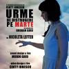"""""""URME DE DISTRUGERE PE MARTE"""" de Cinty Ionescu pe texte de Bogdan Ghiu, la Teatrul Odeon"""