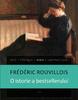 """O istorie a bestsellerului"" de Frédéric Rouvillois"