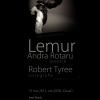 Lemur: melanj de dans şi poezie, cu Andra Rotaru şi Robert Tyree