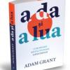 """""""A da și a lua"""", de Adam Grant"""