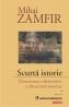 """""""Scurtă istorie. Panorama alternativă a literaturii române"""" de Mihai Zamfir"""