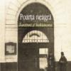 """""""Poarta neagră. Scriitorii şi închisoarea"""" de Mircea Anghelescu"""