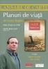 """""""Planuri de viaţă"""" de Vasile Baghiu"""