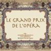 """Ultima săptămână de înscrieri la Concursul Internaţional de Canto """"Le Grand Prix de l'Opera"""""""