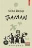 """Şaman"" de Adina Dabija"