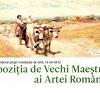 Premieră la Sfântu Gheorghe: Expoziția de Vechi Maeștri ai Artei Românești
