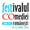 FESTIVALUL COMEDIEI ROMÂNEŞTI – festCO, a XI-a ediţie