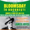 """""""Bloomsday în Bucureşti"""", ediția a II-a"""