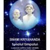 """""""Tunelul timpului"""" de Swami Kriyananda"""