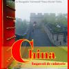 """Expoziţia """"China. Impresii de călătorie"""" la Muzeul ASTRA"""
