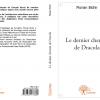 """""""Le dernier chemin de Dracula"""" de Florian Bichir, editat în Franţa"""